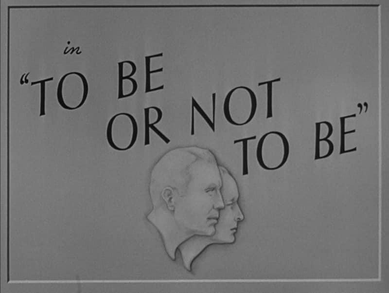 Ser o no ser. (Romaine Film, Alexander Korda. 1942.)