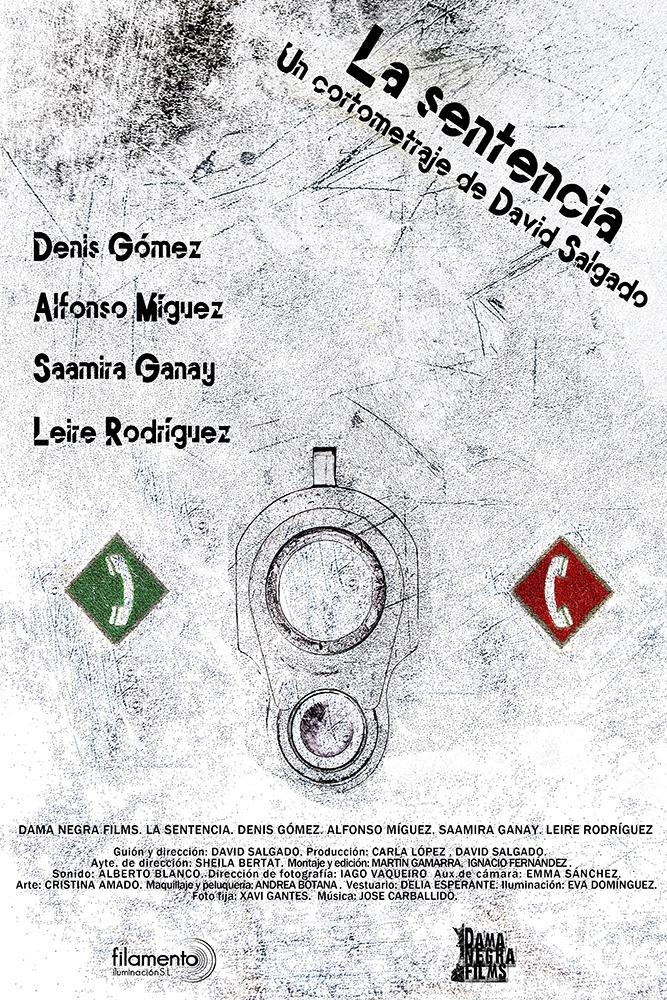 La sentencia. (Dama Negra Films. 2014.)