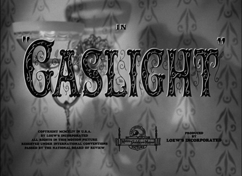 Gaslight. (Metro-Goldwyn-Mayer. 1944.)
